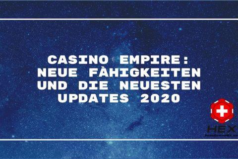 Casino Empire  Neue Fähigkeiten und die neuesten Updates