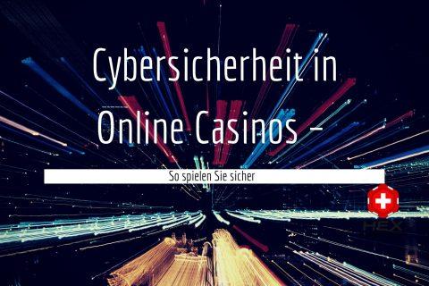 Cybersicherheit in Online Casinos