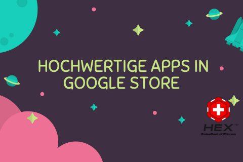 Hochwertige APPs in Google Store