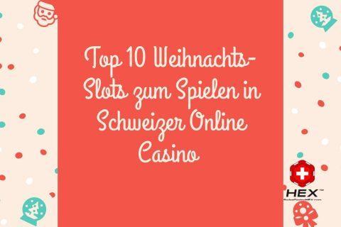 Top  Weihnachts Slots zum Spielen in Schweizer Online Casino
